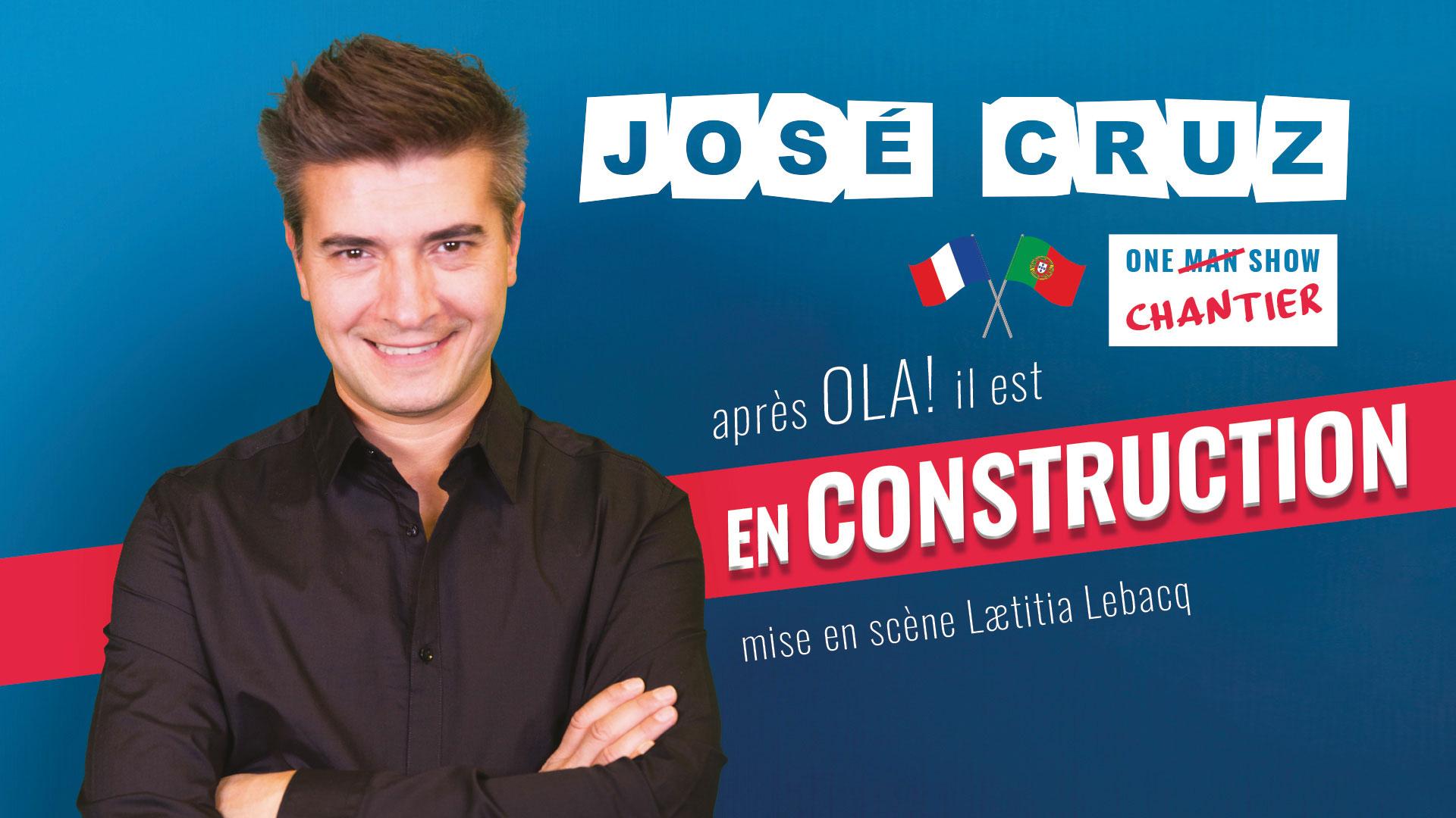 Visuel du spectacle En construction de José Cruz pour réseaux sociaux